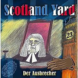 Der Ausbrecher (Scotland Yard 23)