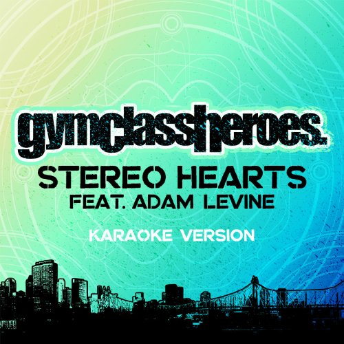 Stereo Hero (Stereo Hearts (Feat. Adam Levine) [Karaoke Version])