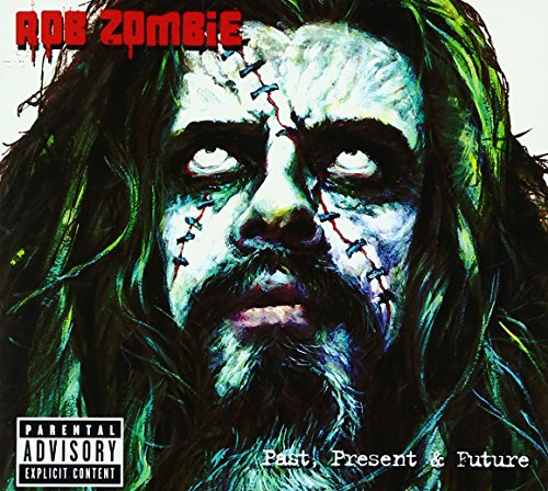 Rob Zombie - Past, Present & Future - Zortam Music