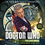 Doctor Who: The Lost Angel: 12th Doctor Audio Original | George Mann,Cavan Scott