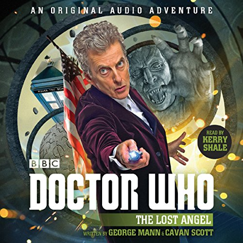 Doctor Who: The Lost Angel: 12th Doctor Audio Original