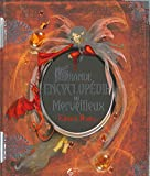 La Grande Encyclopédie du Merveilleux NE