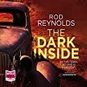 The Dark Inside: Charlie Yates, Book 1 Audiobook by Rod Reynolds Narrated by John Moraitis