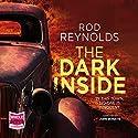 The Dark Inside: Charlie Yates, Book 1 Hörbuch von Rod Reynolds Gesprochen von: John Moraitis