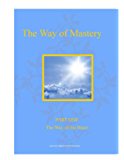 The Way of Mastery ~ Part One: The Way of the Heart