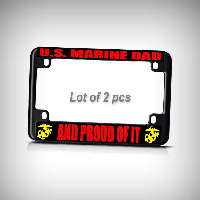 Set of 2 Pcs - U.S. Marine DAD and Proud of IT Black Metal Bike Motorcycle Tag Holder License Plate Frame Decorative Border