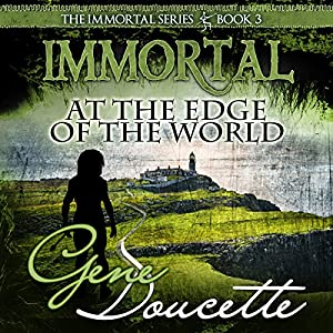 Immortal at the Edge of the World Audiobook