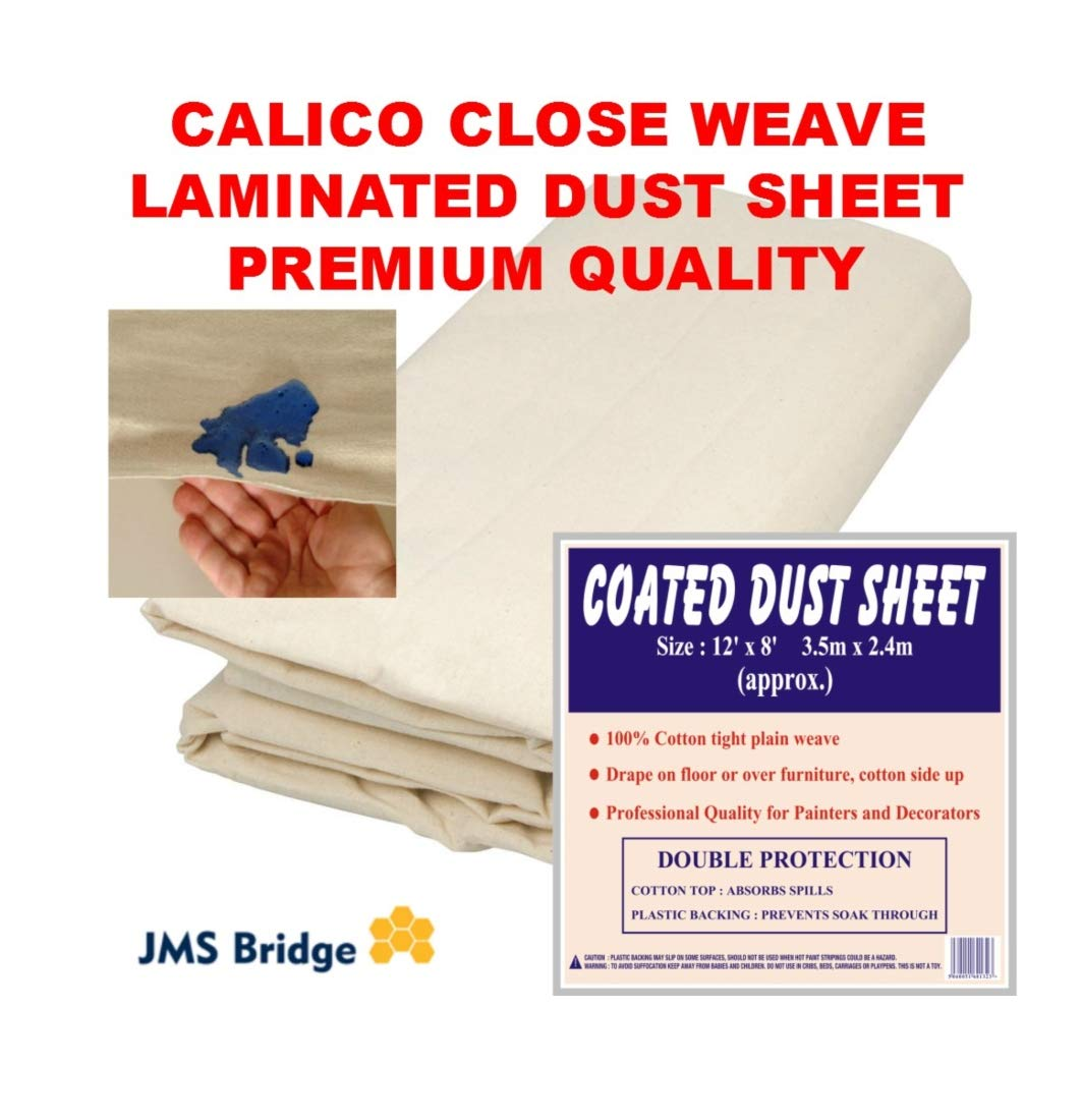Extra Heavy Duty Calico Premium Close/Tight Weave 100% Cotton Coated Dust Sheet ***100% Waterproof*** JMS Bridge