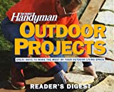 Outdoor Projects, Reader's Digest Editors and Family Handyman Magazine Editors, 0895776235