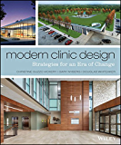Modern Clinic Design: Strategies for an Era of Change