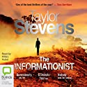 The Informationist: A Thriller Audiobook by Taylor Stevens Narrated by Hillary Huber