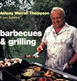 Barbecues and Grilling, Antony Worrall Thompson and Jane Suthering, 1856266923