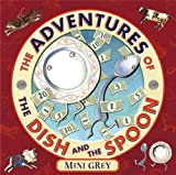 The Adventures of the Dish and the Spoon, Mini Grey, 0375936912