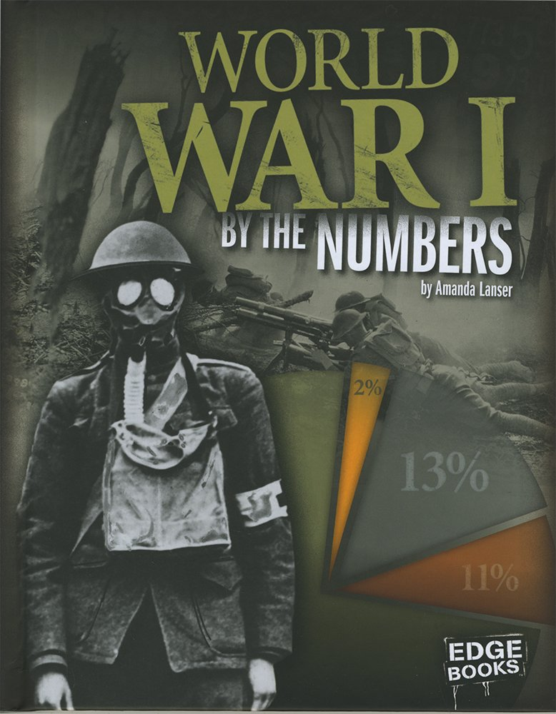 World War I by the Numbers (America at War by the Numbers) by Capstone Press (Image #1)