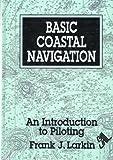 Basic Coastal Navigation, Frank J. Larkin, 0924486392