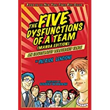 The Five Dysfunctions of a Team, Manga Edition: An Illustrated Leadership Fable