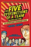 img - for The Five Dysfunctions of a Team, Manga Edition: An Illustrated Leadership Fable book / textbook / text book