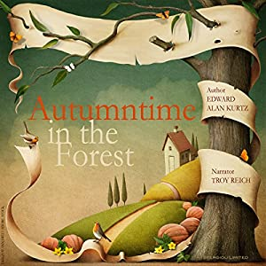 Autumntime in the Forest Audiobook