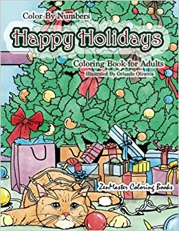 Amazon Com Color By Numbers Happy Holidays Coloring Book For Adults