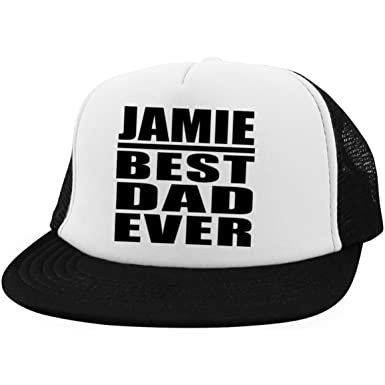Dad Hat Jamie Best Dad Ever - Trucker Hat Golf Baseball Cap Best Funny Gag  Gift 6ec4a41ada38