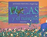 img - for Lucas y el ruisenor (Spanish Edition) book / textbook / text book