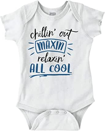 Pop Threads Chillin Out Maxin Relaxin All Cool Infant Bodysuit