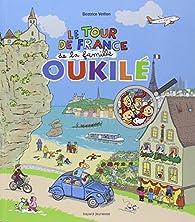 Le Tour de France de la famille Oukilé par Béatrice Veillon