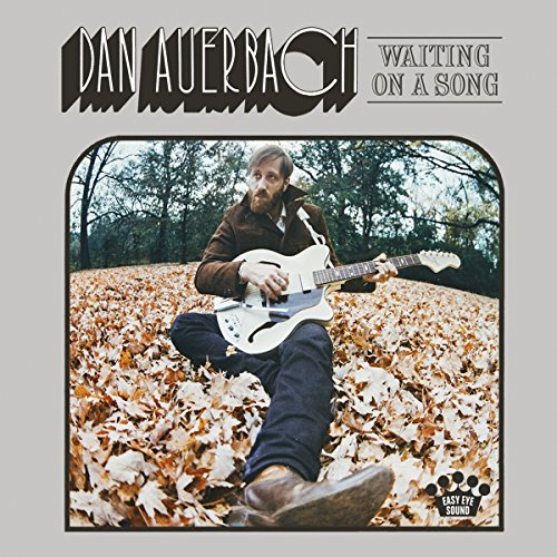 Dan Auerbach - Waiting on a Song (2017) [WEB FLAC] Download