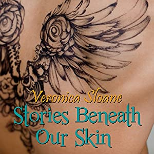 Stories Beneath Our Skin Audiobook
