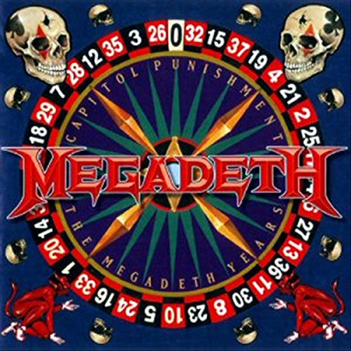 Capitol Punishment: The Megadeth Years (Megadeth Greatest Hits Back To The Start)