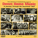 DOWN HOME MUSIC: A Journey Through The Heartland