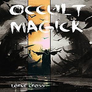 Occult Magick Audiobook