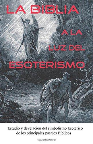 Libro : La Biblia a la Luz del Esoterismo  - Cristobal Anpu
