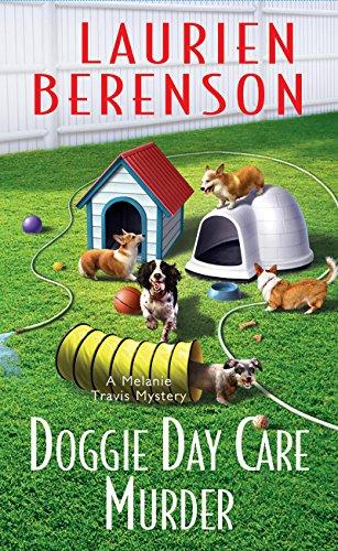 Doggie Day Care Murder (A Melanie Travis Mystery Book (Doggy Days)