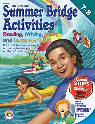 Summer Bridge Activities: 7th to 8th Grades by Summer Bridge Activities