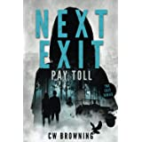 Next Exit, Pay Toll