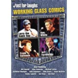 Just for Laughs: Working Class Comics by Dom Irrera
