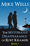 The Mysterious Disappearance of Kurt Kramer - Book 1: A Romantic Teenage Sci-Fi Thriller