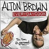 Alton Brown: EveryDayCook