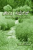 Moral Habitat, Nancie Erhard, 079147142X