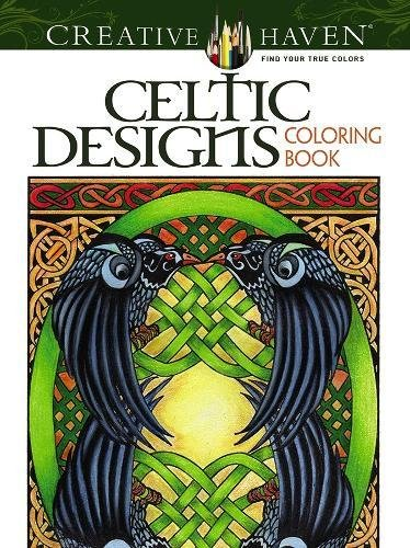 (Creative Haven Celtic Designs Coloring Book (Adult Coloring))