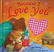 Because I Love You por Julia Hubery