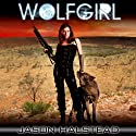 Wolfgirl: The Lost Girls Audiobook by Jason Halstead Narrated by Kate Udall