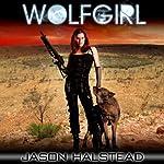 Wolfgirl: The Lost Girls | Jason Halstead