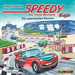 Ein spannendes Rennen (Speedy, das kleine Rennauto)