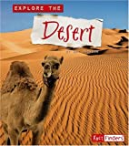 Explore the Desert (Explore the Biomes series)