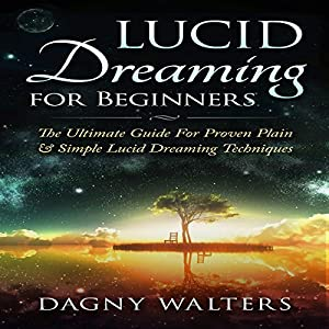 Lucid Dreaming for Beginners Audiobook