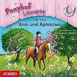 Anni und Äpfelchen (Ponyhof Liliengrün 12)