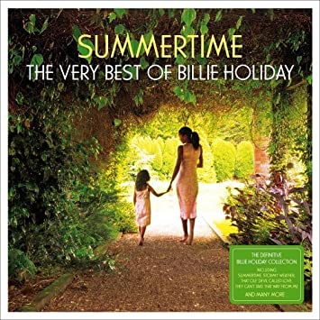 Billie Holiday - Summertime - The Very Best Of... by Billie Holiday (2005-08-08) - Amazon.com Music