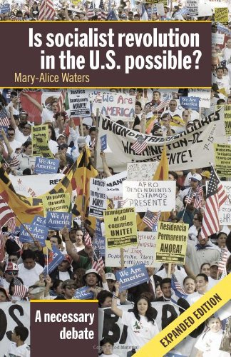 Is Socialist Revolution in the U.S. Possible?, A Necessary Debate ebook